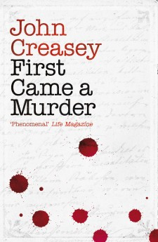 first came a murder john creasey department z